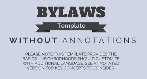 Neighborhood Association Bylaw Template Southeast Uplift – Bylaws Template